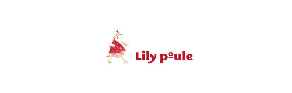 Les produits de Lily Poule - La Poule aux idées plein la tête